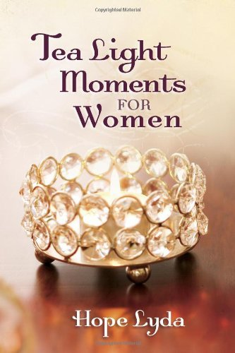Tea Light Moments for Women by Hope Lyda (2010-04-01)