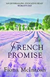 The French Promise by Fiona McIntosh (2014-03-20)