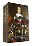 Sword of State: The Remarkable Story of George Monck