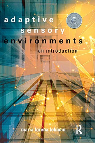 Adaptive Sensory Environments: An Introduction (Llc Books Reuse)