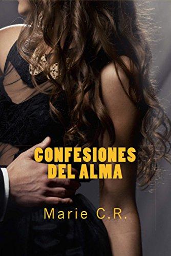 Confesiones del Alma por Marie C.R.