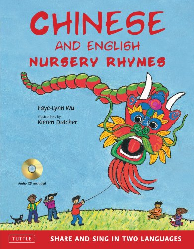 Chinese and English Nursery Rhymes: Share and Sing in Two Languages [With CD (Audio)] por Faye-Lynn Wu