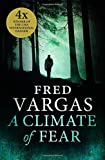 A Climate of Fear (Commissaire Adamsberg 9)