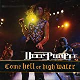 Come Hell Or High Water (Live 1993) -