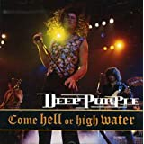 Come Hell Or High Water (Live 1993)