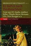 Es duftet nach Weihnachten: Texte von J. W. Goethe, Adalbert Stifter, Theodor Storm, Hermann Löns, Peter Rosegger u. a. (Topos Taschenbücher) bei Amazon kaufen