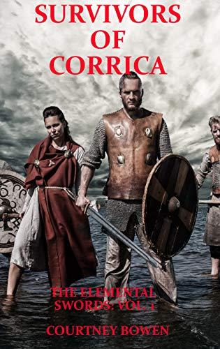 Survivors of Corrica (The Elemental Swords Book 1) (English Edition)