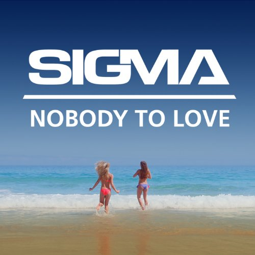 Nobody To Love (Radio Edit)