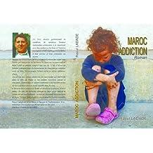 Maroc addiction (French Edition)