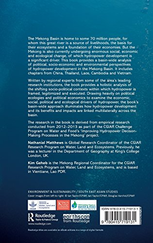 Hydropower Development in the Mekong Region: Political, Socio-economic and Environmental Perspectives (Earthscan Studies in Water Resource Management)