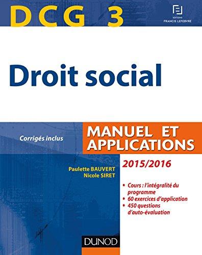 DCG 3 - Droit social 2015/2016-9e éd - Manuel et Applications, corrigés inclus