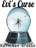 Evi's Curse (Evi Morris Mystery Series Book 1)