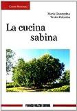 Scarica Libro Cucina sabina (PDF,EPUB,MOBI) Online Italiano Gratis