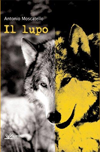 Il lupo (Italian Edition)