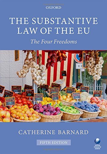 The Substantive Law of the EU: The Four Freedoms by Catherine Barnard (2016-08-04)