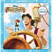 Campanilla. Hadas Y Piratas. Primeros Lectores (Disney. Fairies)