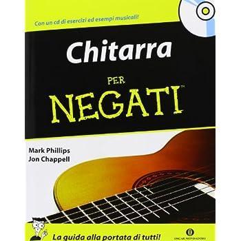 Chitarra Per Negati. Con Cd Audio