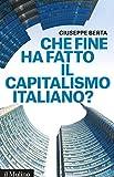 Che fine ha fatto il capitalismo italiano? (Contemporanea)