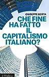 Che fine ha fatto il capitalismo ital...