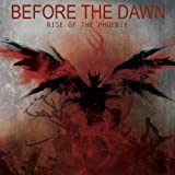 Rise Of The Phoenix by Before the Dawn (2012-09-25)
