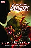New Avengers Volume 8: Secret Invasion Book 1 TPB: Secret Invasion v. 8, Bk. 1 (Graphic Novel Pb)
