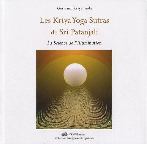 Les kriya yoga sutras de sri patanjali