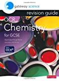 Gateway Science OCR Chemistry for GCSE Revision Guide (Gateway Science) (OCR Gateway ...