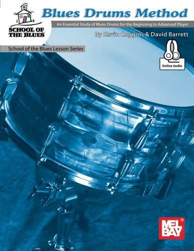 Blues Drums Method: An Essential Study of
