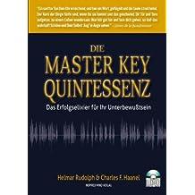 Die Master Key Quintessenz