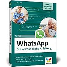 WhatsApp: Die verständliche Anleitung zur aktuellen Version - mit der neuen Videotelefonie