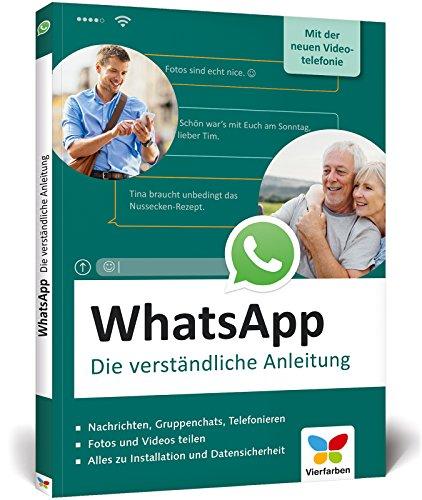 WhatsApp: Die verständliche Anleitung zur aktuellen Version – mit der neuen Videotelefonie