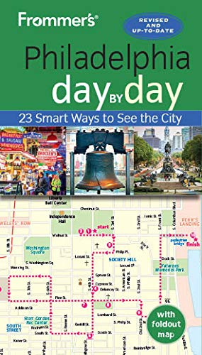 Frommer's Philadelphia Day by Day (Frommer's Day by Day)