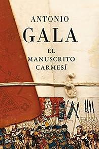 El manuscrito carmesí par Antonio Gala