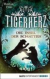 Tigerherz: Die Insel der Schatten
