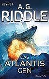 Das Atlantis-Gen: Roman (Die Atlantis-Trilogie, Band 1)