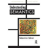 Understanding Semantics (Understanding Language)