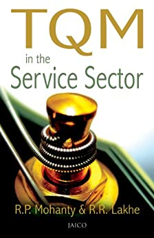 TQM in the Service Sector by [Mohanty, R.P., R.R. Lakhe]