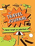 My Travel Journal (Lonely Planet Kids) by Lonely Planet Kids (2016-04-19)