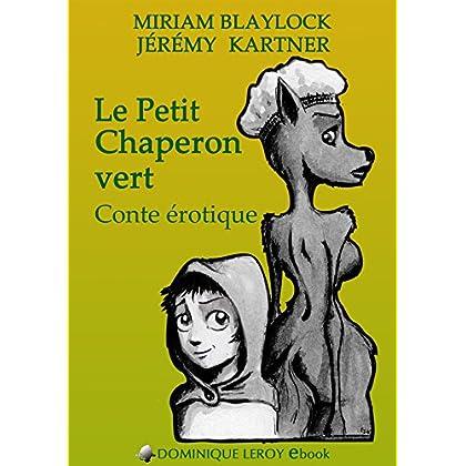 Le Petit Chaperon vert: Conte érotique (e-ros)
