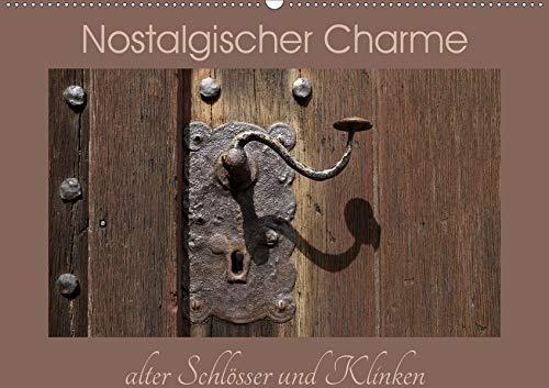Nostalgischer Charme alter Schlösser und Klinken (Wandkalender 2020 DIN A2 quer): Alte Tür-Schlösser, -Klinken und -Griffe strahlen eine eigene ... (Monatskalender, 14 Seiten ) (CALVENDO Orte)