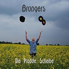 Brungers - Die Pladde Scheibe