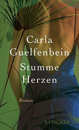 Buchseite und Rezensionen zu 'Stumme Herzen: Roman' von Carla Guelfenbein
