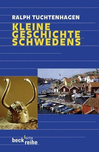 Kleine Geschichte Schwedens (Beck'sche Reihe)