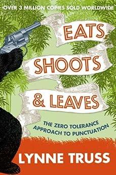 Eats, Shoots and Leaves par [Truss, Lynne]