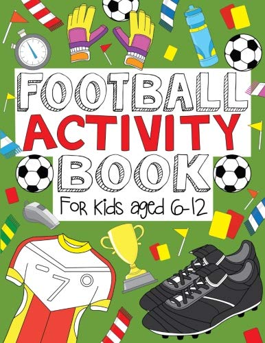 Football Activity Book: For Kids...