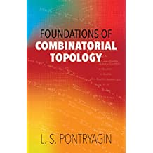 Foundations of Combinatorial Topology
