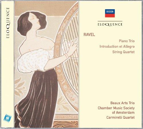 Ravel: Piano Trio; Introduction & Allegro; String Quartet