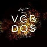 Luciano & Cadenza Presents VGBDOS, Ibiza Summer'19 (Continuous DJ Mix)