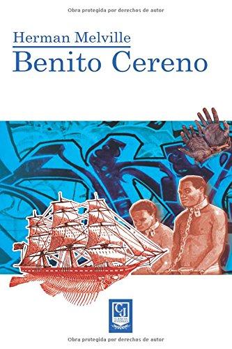 Benito Cereno por Sr. Herman Melville H.M