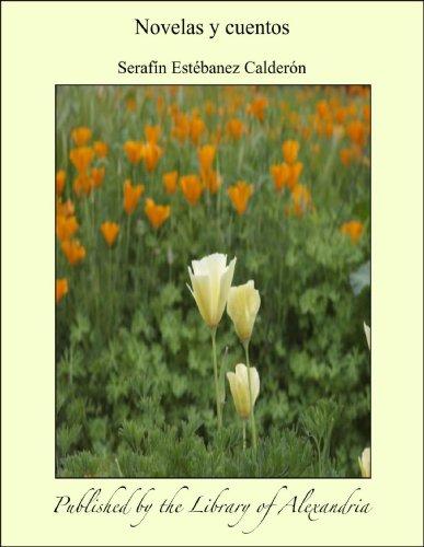 Novelas y cuentos por Serafín Estébanez Calderón